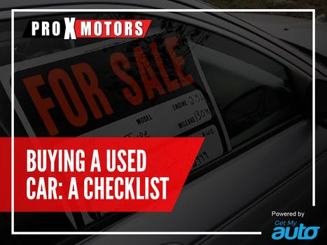 Buying a Used Car: A Checklist ProXMotors