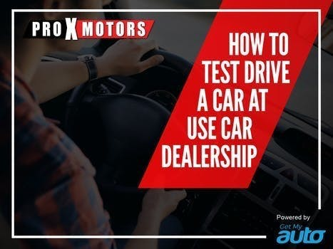 How to Test Drive a Car at the Used Car Dealership