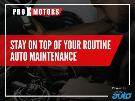 Stay on Top of Your Routine Auto Maintenance