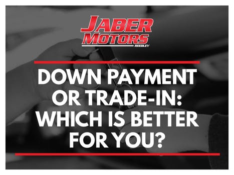 Down Payment Or Trade-in: Which Is Better For You?